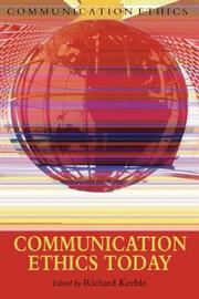 Communication Ethics Today (Communication Ethics) PDF
