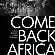 Come back, Africa by Lionel Rogosin