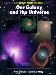 Our galaxy and the universe by Ken Graun