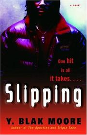 Cover of: Slipping by Y. Blak Moore