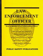 How to Prepare for an Interview and Obtain a Job as a Law Enforcement Officer PDF