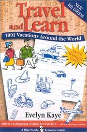 Travel and Learn by Evelyn Kaye