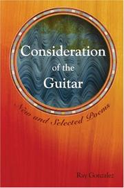 Cover of: Consideration of the guitar by Ray González