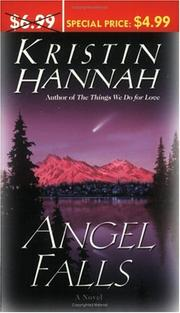 Cover of: Angel Falls by Kristin Hannah