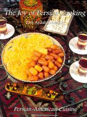 The joy of Persian cooking by Pari Ardalan Malek