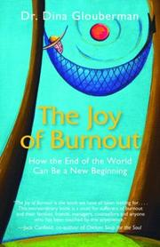 Joy of Burnout by Dina Glouberman