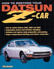 How to Restore Your Datsun Z-Car by Wick Humble