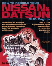 How to Rebuilt Your Nissan/Datsun OHC Engine by Tom Monroe