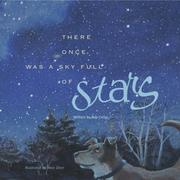 There Once Was a Sky Full of Stars by Bob Crelin