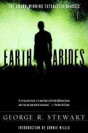 Earth Abides by George Rippey Stewart