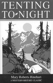 Tenting to-night by Mary Roberts Rinehart