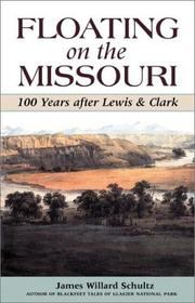 Floating on the Missouri by James Willard Schultz