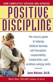 Positive discipline by Jane Nelsen