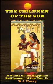 The children of the sun by W. J. Perry