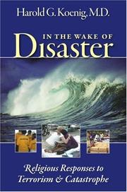 In the wake of disaster by Harold George Koenig