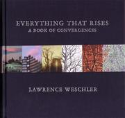 Everything That Rises by Lawrence Weschler