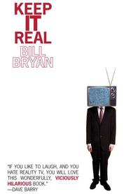 Keep It Real by Bill Bryan