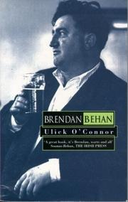 Brendan Behan by O'Connor, Ulick.