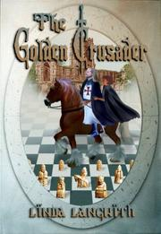 The Golden Crusader by Linda Langwith