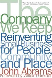 The company we keep by John Abrams