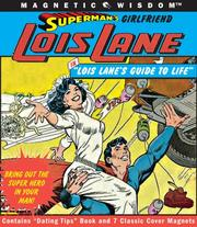 Superman's Girlfriend Lois Lane...in Lois Lane's Guide to Life PDF