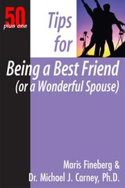 50 Plus One Tips for Being a Best Friend (Or Wonderful Spouse) (50 Plus One)