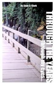 Through The Years, Through My Eyes PDF