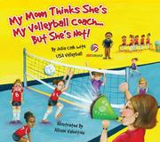 My Mom Thinks She's My Volleyball CoachBut She's Not! PDF