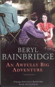 An Awfully Big Adventure by Bainbridge, Beryl