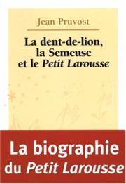 La dent-de-lion, la semeuse, et le Petit Larousse PDF