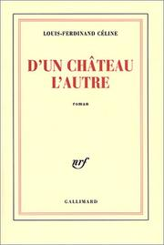 D&#39;un chteau l&#39;autre by Louis-Ferdinand Cline