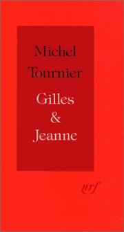 Gilles & Jeanne by Michel Tournier