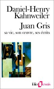 Juan Gris by Daniel-Henry Kahnweiler