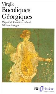 Cover of: Bucoliques by Publius Vergilius Maro, Florence Dupont