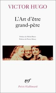 L' art d'être grand-père by Victor Hugo
