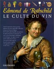Le culte du vin by Edmond de Rothschild