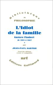 Cover of: L&#39; idiot de la famille by Jean-Paul Sartre