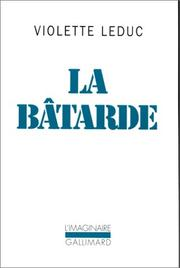 La Batarde by Violette Leduc