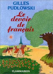 Le devoir de franais by Gilles Pudlowski