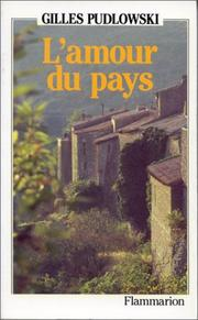 L&#39; amour du pays by Gilles Pudlowski