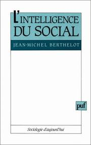 L&#39; intelligence du social by Jean-Michel Berthelot