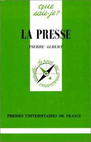 La presse by Albert, Pierre.