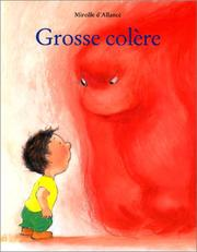 Grosse colre by Mireille d&#39; Allanc