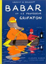 Babar et le professeur Grifaton by Laurent de Brunhoff