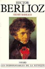 Hector Berlioz by Henry Barraud