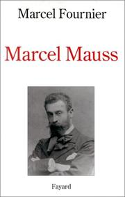 Marcel Mauss by Fournier, Marcel