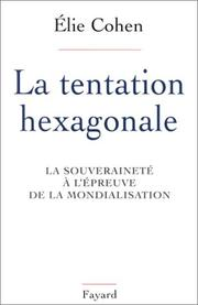 La tentation hexagonale by Elie Cohen