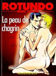 Cover of: La peau de chagrin by Marc Voline, Honoré de Balzac, Massimo Rotundo