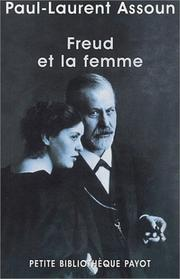 Freud et la femme by Paul-Laurent Assoun