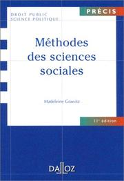 Methodes des sciences sociales by Madeleine Grawitz